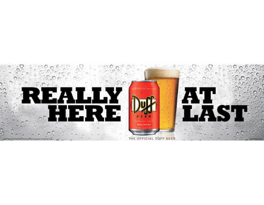 Duff Beer. Really Here. At Last.