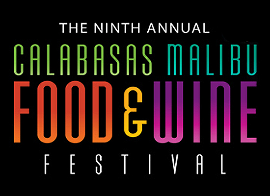 The 9th Annual Calabasas Malibu Wine & Food Festival, June 4th – July 18th, 2015