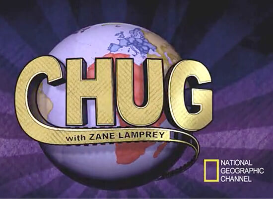 National Geographic Launches TV's First Kickstarter Funded Series: CHUG, with Zane Lamprey