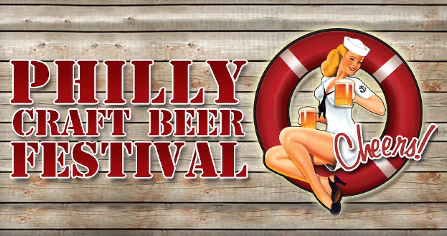 12th Annual Philly Craft Beer Festival Chilled Magazine