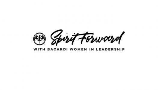 Spirit Forward Bacardi Women In Leadership Empowerment Series Launches