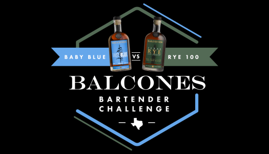 The Balcones Bartender Challenge