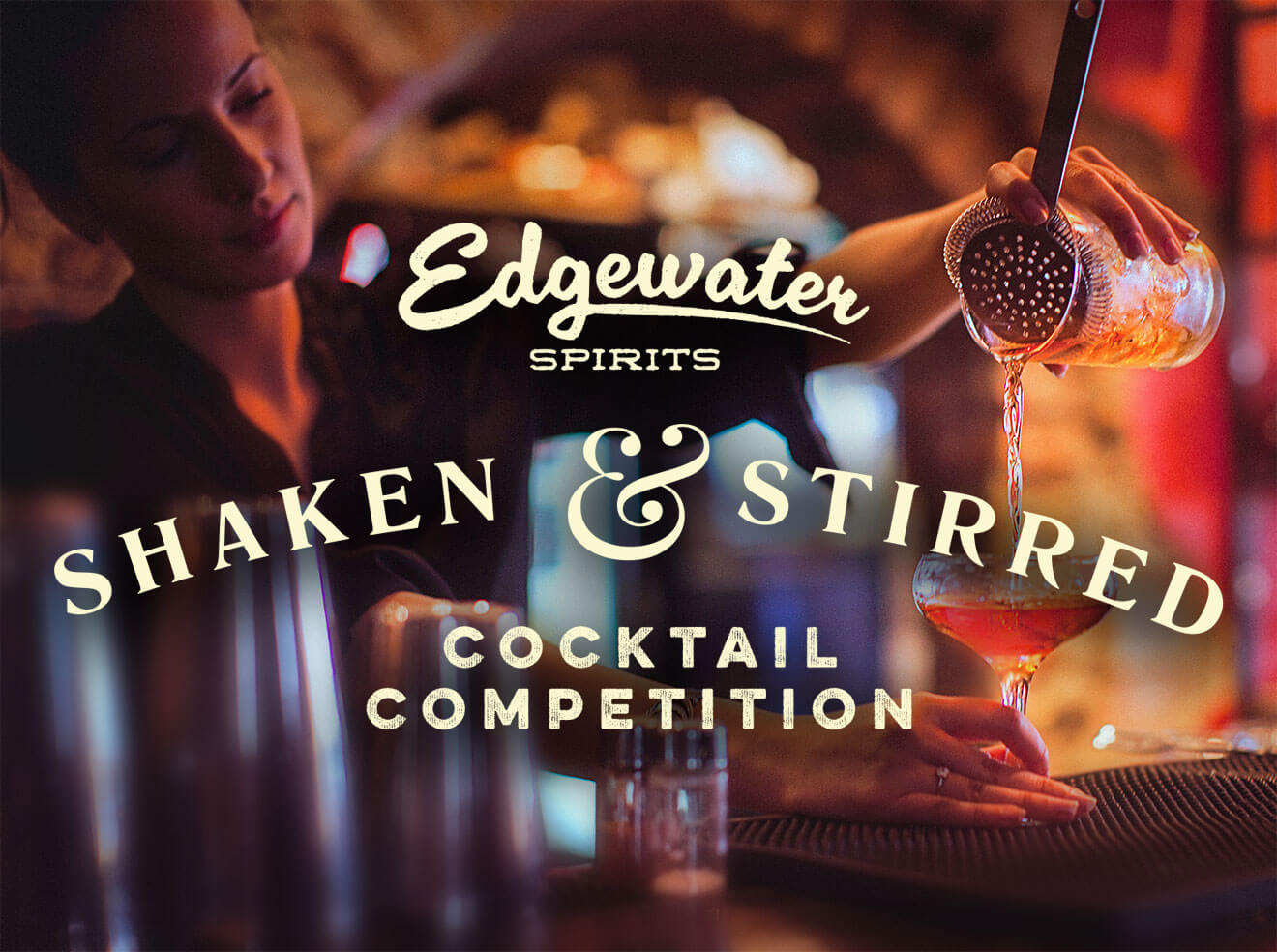 Edgewater Spirits Shaken & Stirred Cocktail Competition